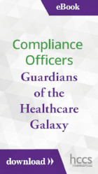 eBook | Compliance Officers Guardians of the Healthcare Galaxy | Download >