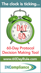 The clock is ticking... | 60-Day Protocol Decision Making Tool | www.60DayRule.com | INCompliance | Learn More >