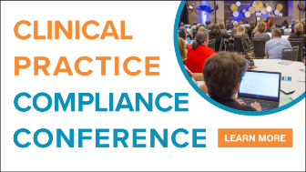 Clinical Practice Compliance Conference | Register by Aug 28 to save $300 | Learn more >