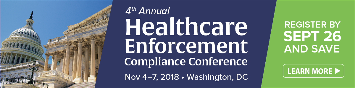 Register for the 4th Annual Healthcare Enforcement Compliance Conference   Nov 4-7 in DC   Learn more >